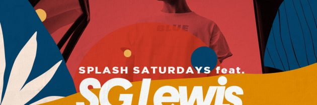 MANARAI BEACH HOUSE PRESENTS SPLASH SATURDAYS FEAT. SG LEWIS