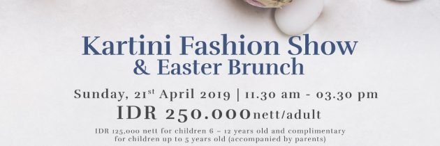 Kartini fashion show & Easter Brunch