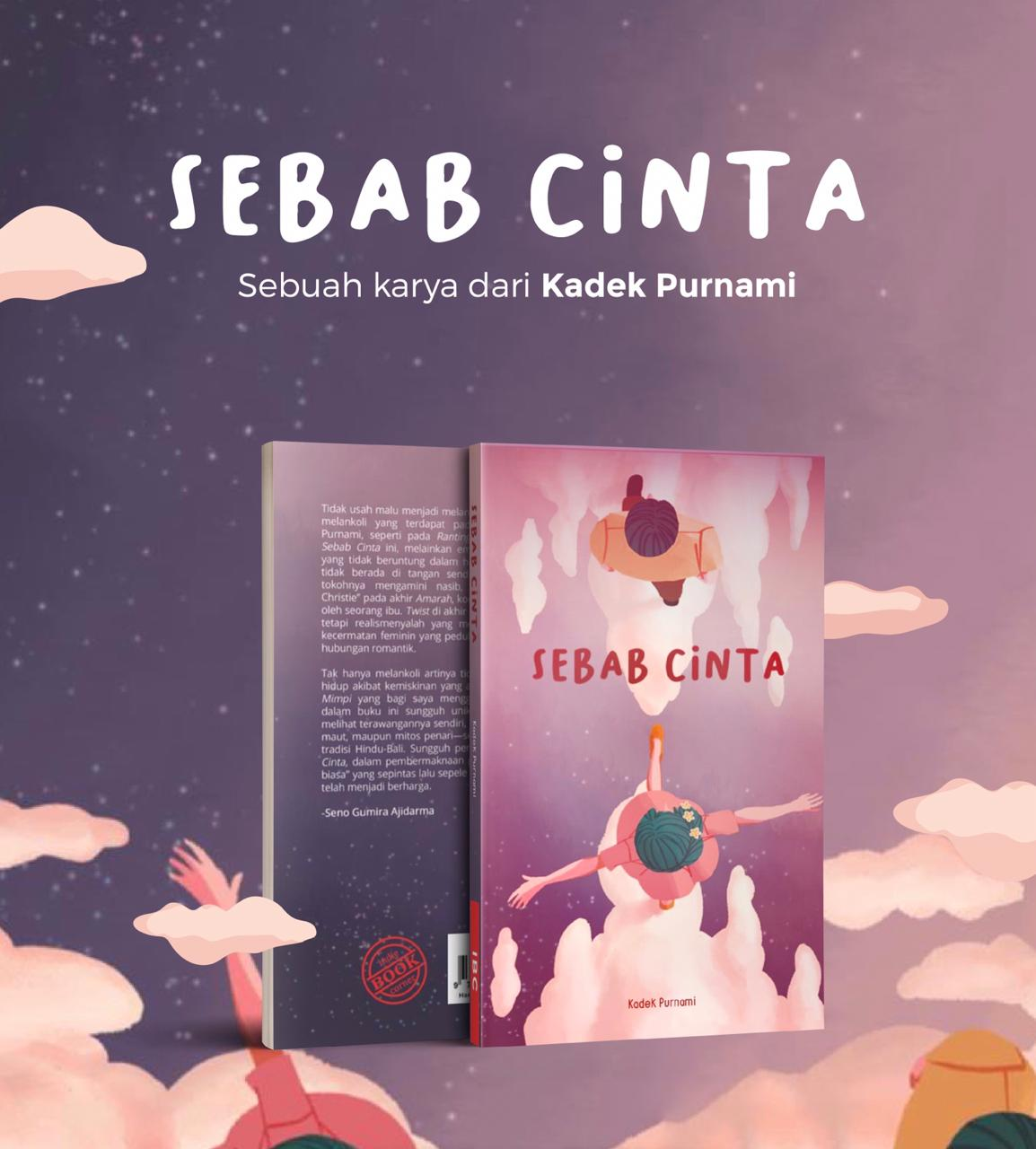 http://highend-traveller.com/reprint-of-the-short-stories-compilation-sebab-cinta-by-kadek-purnami-and-its-transition-to-audiobook/